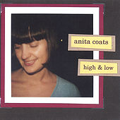 High & Low by Anita Coats