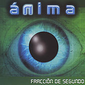Play & Download Fracción De Segundo by Anima | Napster