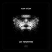 Play & Download Los Asaltantes by Alex Under | Napster