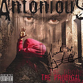 Play & Download The Prodigal by Antonious | Napster