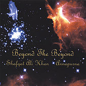 Beyond the Beyond by Shafqat Ali Khan