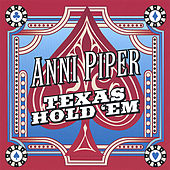 Texas Hold 'em by Anni Piper