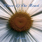 Play & Download Places of the Heart by Annie (1) | Napster