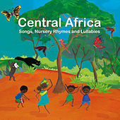 Play & Download Central Africa: Songs, Nursery Rhymes and Lullabies by Marlène N'Garo | Napster