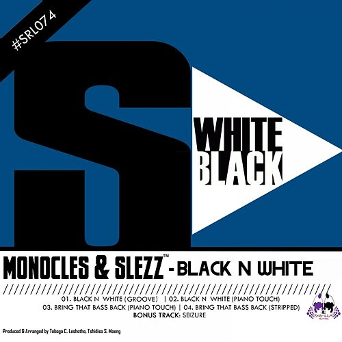 Play & Download Black N White by The Monocles | Napster