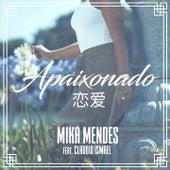 Apaixonado by Mika Mendes