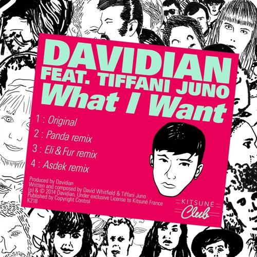 Play & Download Kitsuné: What I Want (feat. Tiffani Juno) [Bonus Track Version] - EP by Davidian | Napster