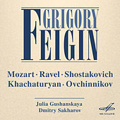 Play & Download Grigory Feigin: Mozart, Ravel, Shostakovich, Khachaturian, Ovchinnikov by Various Artists | Napster