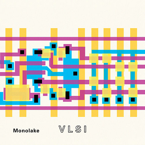 Vlsi by Monolake
