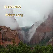 Blessings by Robert Long