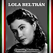 Play & Download Canción Mexicana by Lola Beltran | Napster