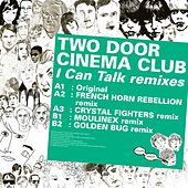 Play & Download Kitsuné: I Can Talk Remixes - EP by Two Door Cinema Club | Napster