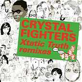 Play & Download Kitsuné: Xtatic Truth Remixes - EP by Crystal Fighters | Napster
