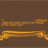 Play & Download Cobra & Phases Group Play Voltage In The Milky Night by Stereolab | Napster