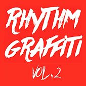 Play & Download Crispin J. Glover Presents Rhythm Graffiti, Vol. 2 by Various Artists | Napster