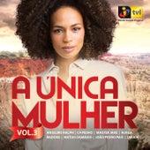 A Única Mulher Vol. 3 de Various Artists