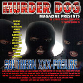Play & Download Murder Dog Magazine Presents Southern Xxx-Posure by Various Artists | Napster