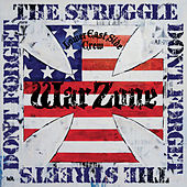 Play & Download Don't Forget the Struggle Don't Forget the Streets by Warzone | Napster