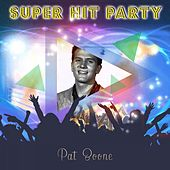 Super Hit Party by Pat Boone