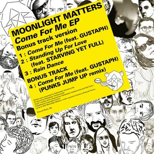 Kitsuné: Come for Me (Bonus Track Version) - EP by Moonlight Matters