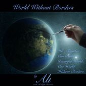 Play & Download World Without Borders by Ali | Napster