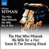 The Man Who Mistook His Wife for a Hat: Scene 2, The Dressing Ritual by Matthew Treviño