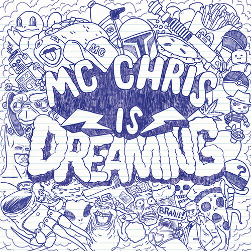 Play & Download MC Chris Is Dreaming by MC Chris (1) | Napster