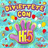 Play & Download Diviertete Con Hi-5 by Hi-5 | Napster