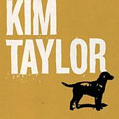 Love's a Dog by Kim Taylor