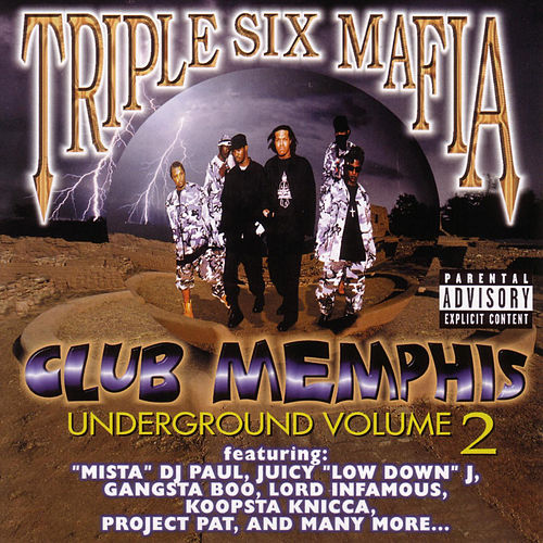 Club Memphis: Underground Vol. 2 by Three 6 Mafia