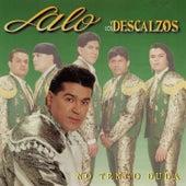 No Tengo Duda by Lalo Y Los Descalzos