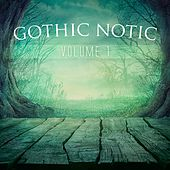 Gothic Notic, Vol. 1 by Various Artists