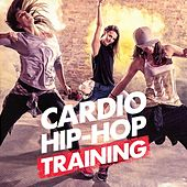 Cardio Hip-Hop Training by Various Artists