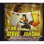 25 Golden Hits by Steve Jordan
