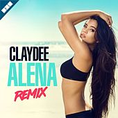 Alena (Remix) by Claydee