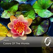 Colors Of The Worlds Part. 1 by Yakuro