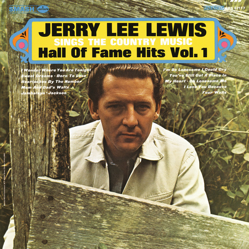Play & Download Sings The Country Music Hall Of Fame Hits Vol. 1 by Jerry Lee Lewis | Napster