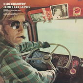 I-40 Country by Jerry Lee Lewis