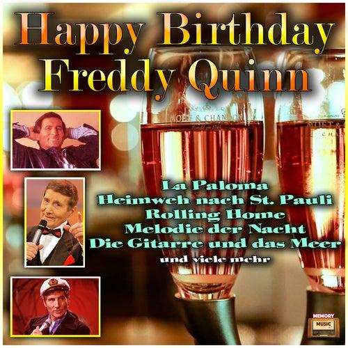 Play & Download Happy Birthday Freddy Quinn by Freddy Quinn | Napster