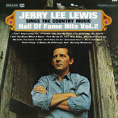 Sings The Country Music Hall Of Fame Hits Vol. 2 by Jerry Lee Lewis