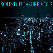 Play & Download Sound Pleasure, Vol. 2 by Various Artists | Napster