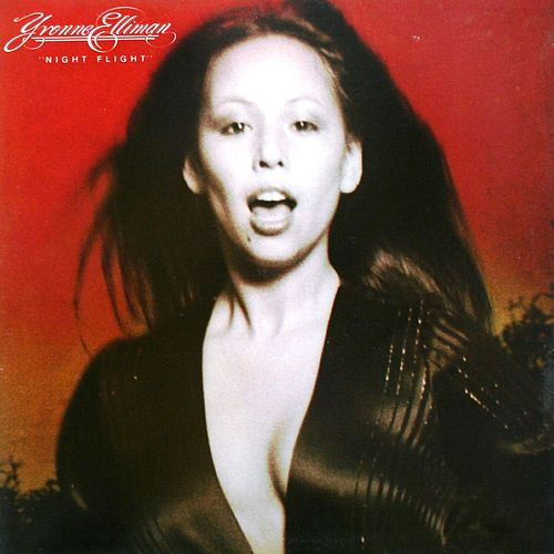 Play & Download Night Flight by Yvonne Elliman | Napster