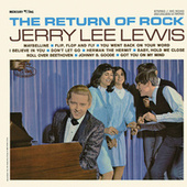 Play & Download The Return Of Rock by Jerry Lee Lewis | Napster