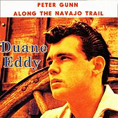 Play & Download Peter Gunn by Duane Eddy | Napster