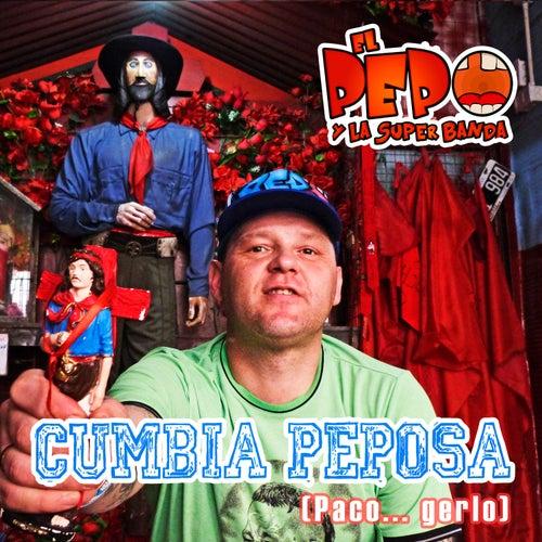 Cumbia Peposa (Paco... Gerlo) de Pepo