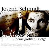 Seine größten Erfolge by Joseph Schmidt