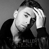 Play & Download Parade (Acoustic Version) by Jake Miller | Napster