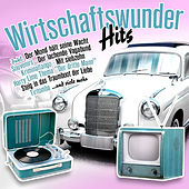 Wirtschaftswunder-Hits by Various Artists
