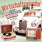 Play & Download Wirtschaftswunder-Hits 2 by Various Artists | Napster