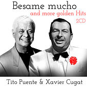 Besame Mucho and More Golden Hits by Various Artists